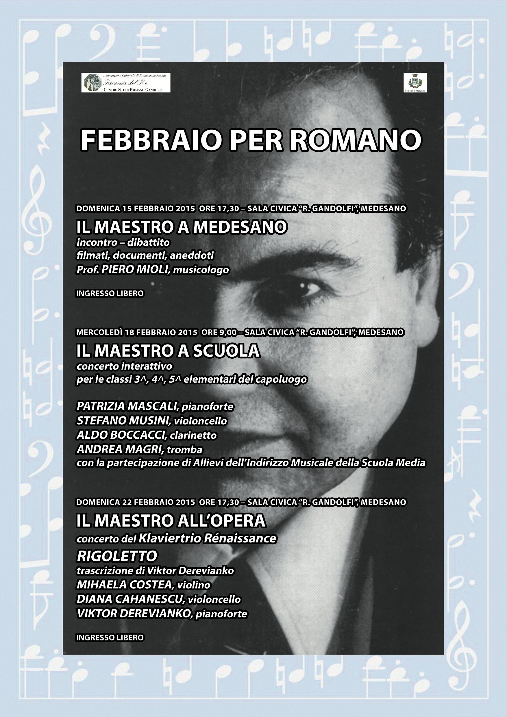 Febbraio 2015, Rigoletto nei tre momenti per il Maestro