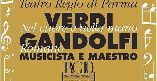 """""""Verdi nel cuore e nella mano"""", convegno al Teatro Regio"""